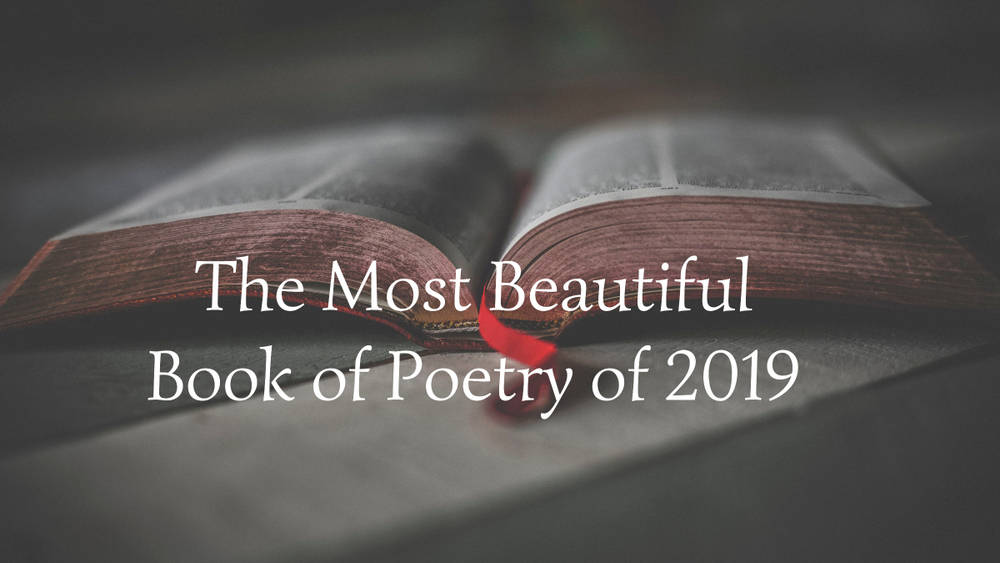 The Most Beautiful Book of Poetry of 2019